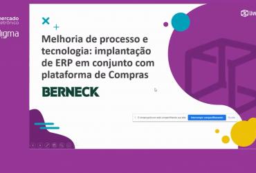 Melhorias de Processo e Tecnologia: Implantação de ERP em conjunto com plataforma de Compras