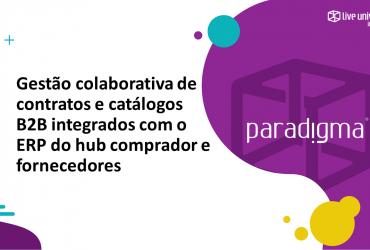 Gestão colaborativa de contratos e catálogos B2B integrados com o ERP do hub comprador e fornecedores